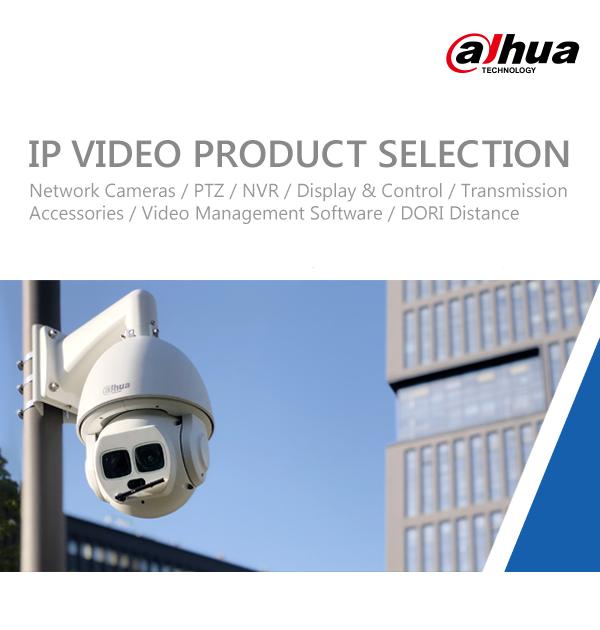 DAHUA V3IP VIDEO PRODUCT SELECTION
